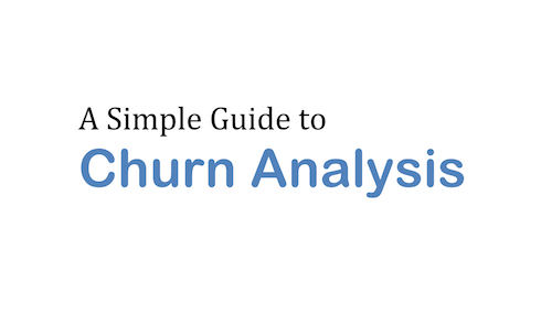 A Simple Guide to Churn Analysis