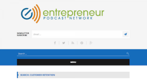 Entrepreneur Podcast Network Customer Retention