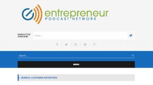 Entrepreneur Podcast Network Customer Retention