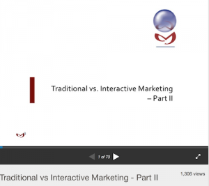Traditional vs Interactive Marketing Part II