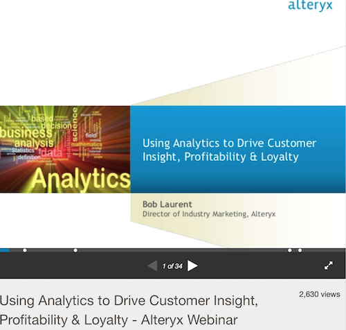 Using Analytics to Drive Customer Insight, Profitability and Loyalt