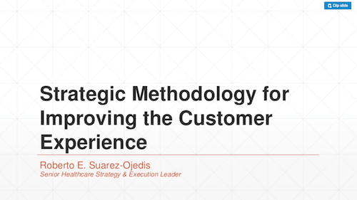 Strategic Methodology for Improving the Customer Experience