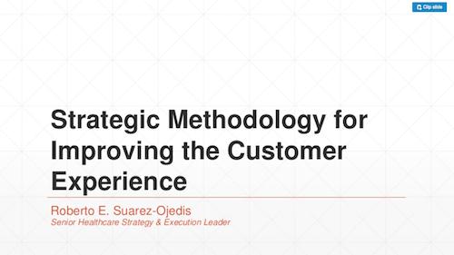 Strategic Methodology for Improving the Customer Experience
